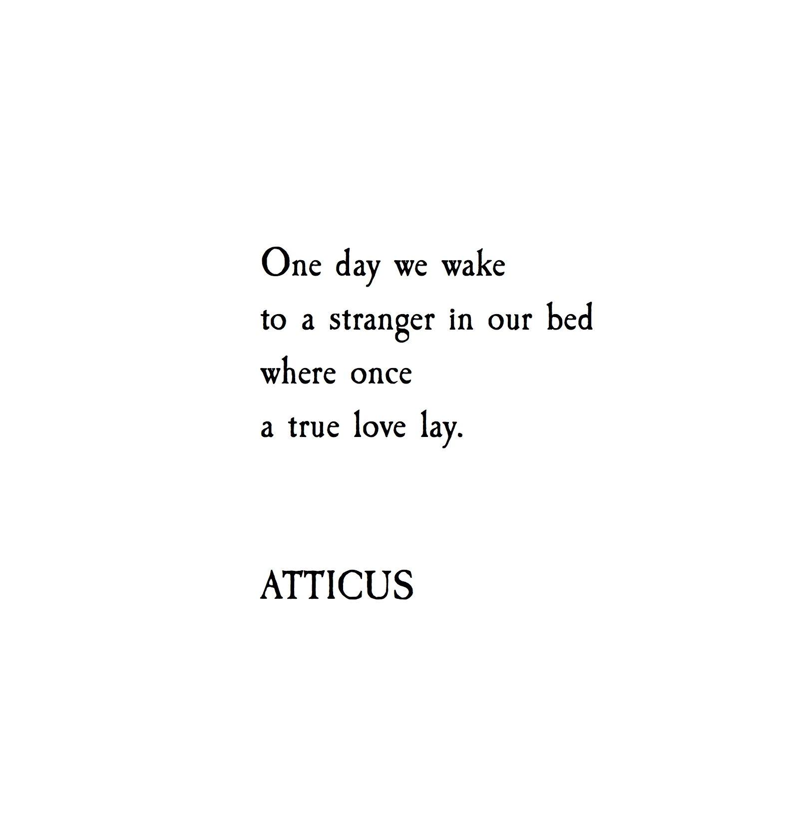 One Day Atticuspoetry Atticus Poetry Love Stranger