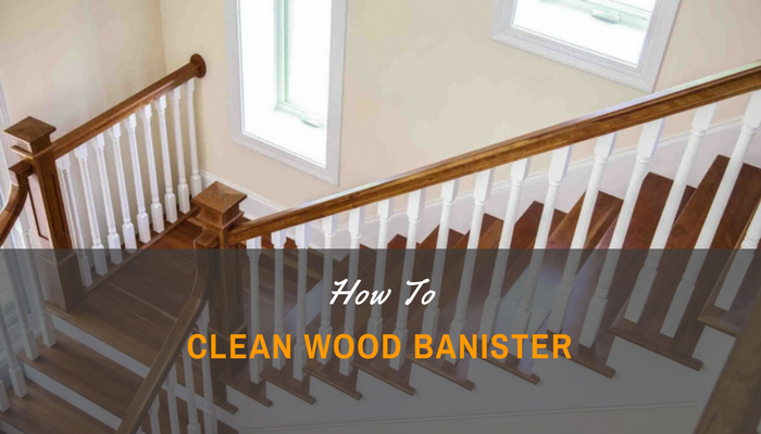 Elegant Wooden Staircase Railings Or Banisters Often Get Dirty Quickly. Homeowners  Sometimes Tend To Overlook Them