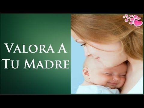 Valora A Tu Madre Una Historia Para Reflexionar Reflexiones De