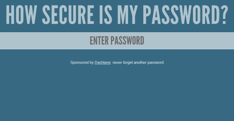 How Secure Is My Password? : test the strength of your