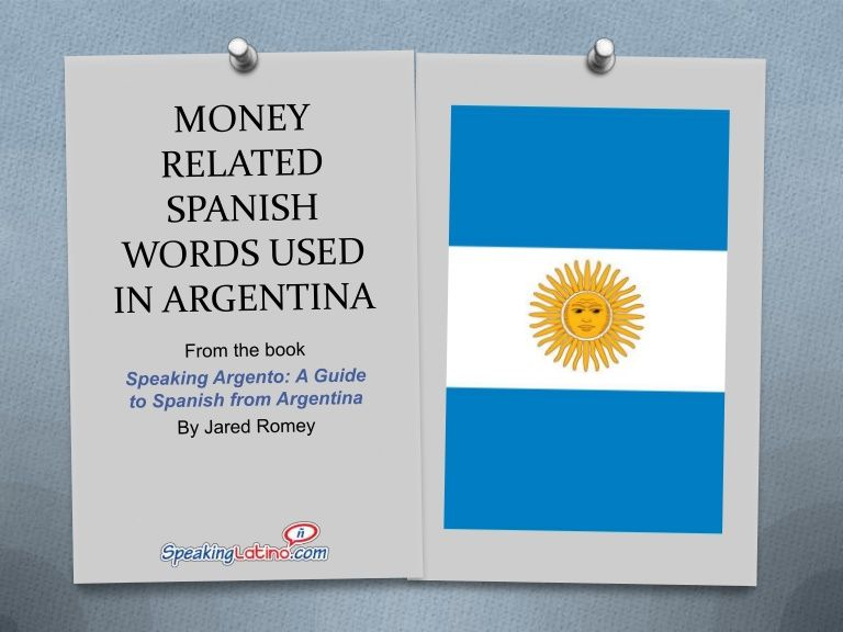 #SlideShare Money Related Spanish Words Used in Argentina with English translations #Argentina #Spanish