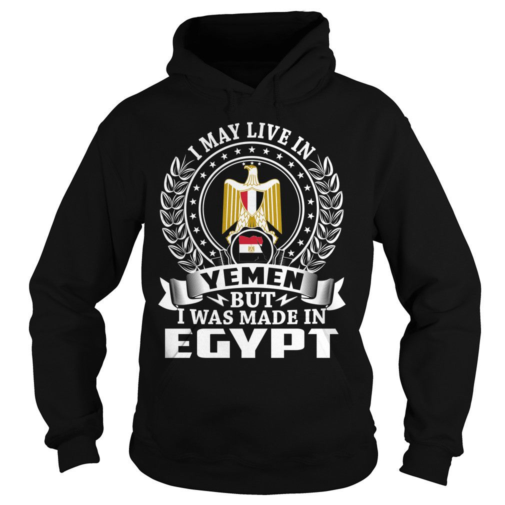 I May Live In Yemen But I Was Made In Egypt