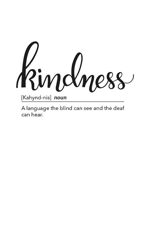A3, A4, A5 Kindness Definition Dictionary Beautiful Quote