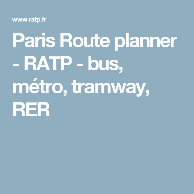 Paris Route Planner Ratp Bus Metro Tramway Rer How To