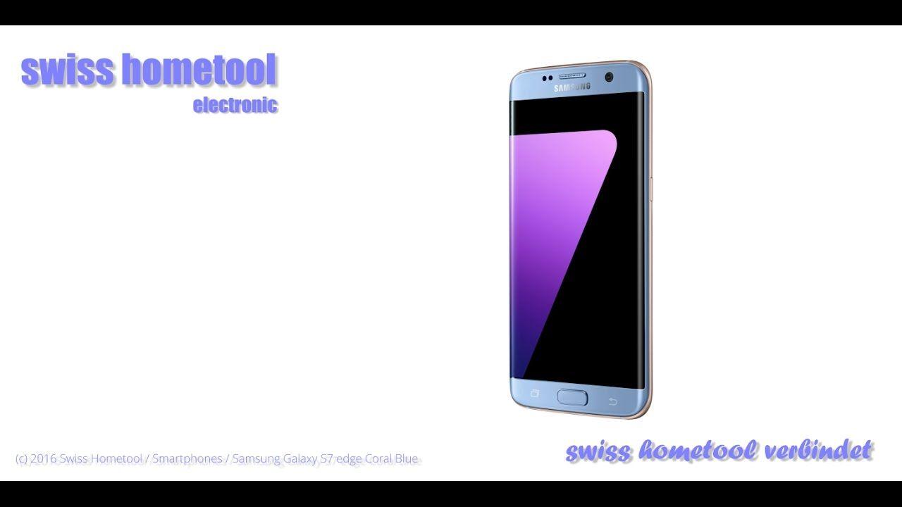Swiss Hometool Smartphone Samsung Galaxy S7 Edge Coral Blue Smartphone Samsung Elektroniken