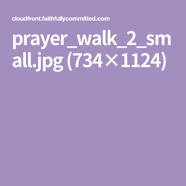 prayer_walk_2_small.jpg (734×1124)