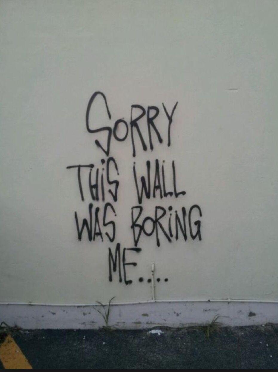 Grafitti art quote - Graffiti