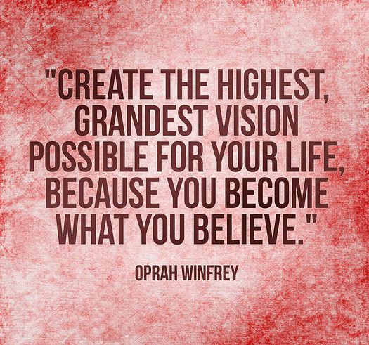 Vision Quotes How To Create A Compelling Vision And Why You Should Have Onewe've