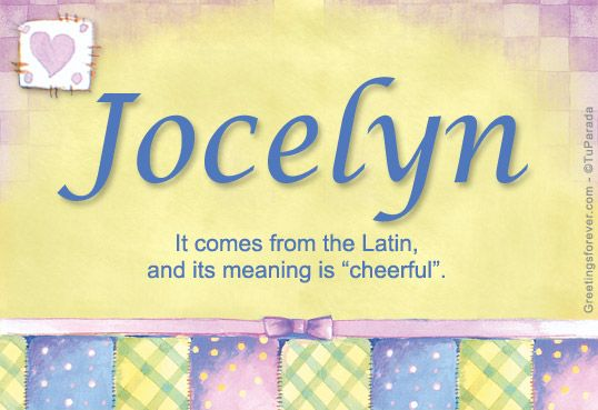 Jocelyn Name Meaning - Jocelyn name Origin, Name Jocelyn