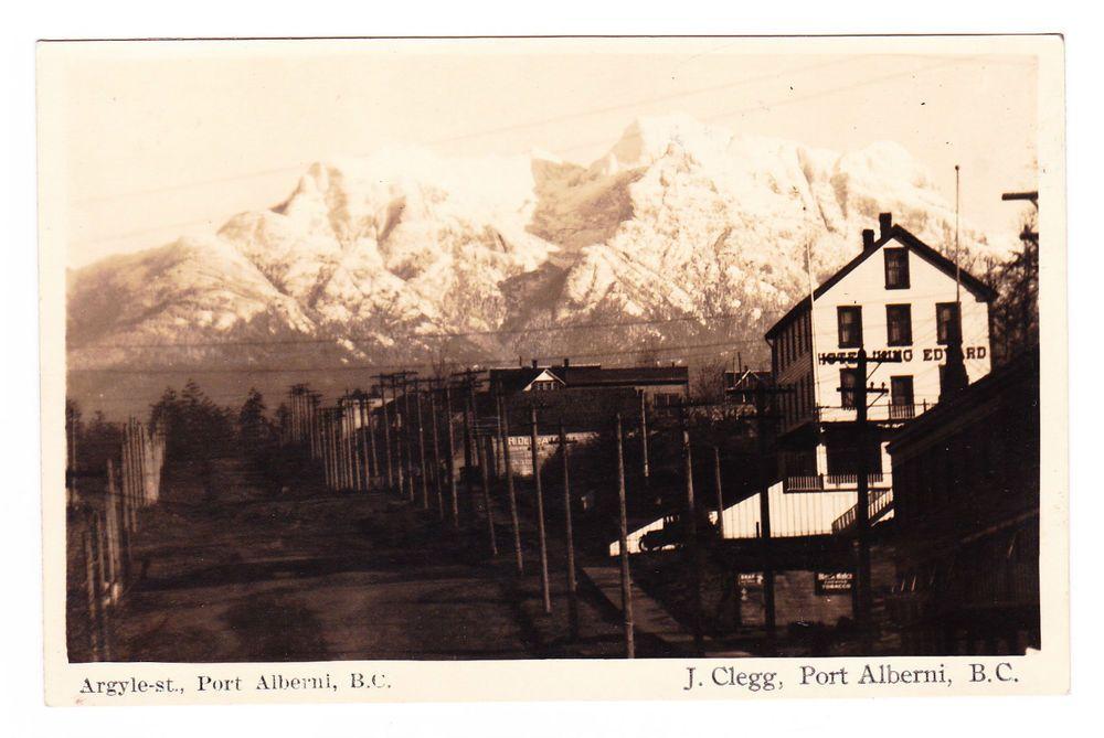 Bc Port Alberni Argyle St Hotel King Edward Mt Arrowsmith C 1920 1945 Rppc Port Alberni Vancouver Island Hotel King