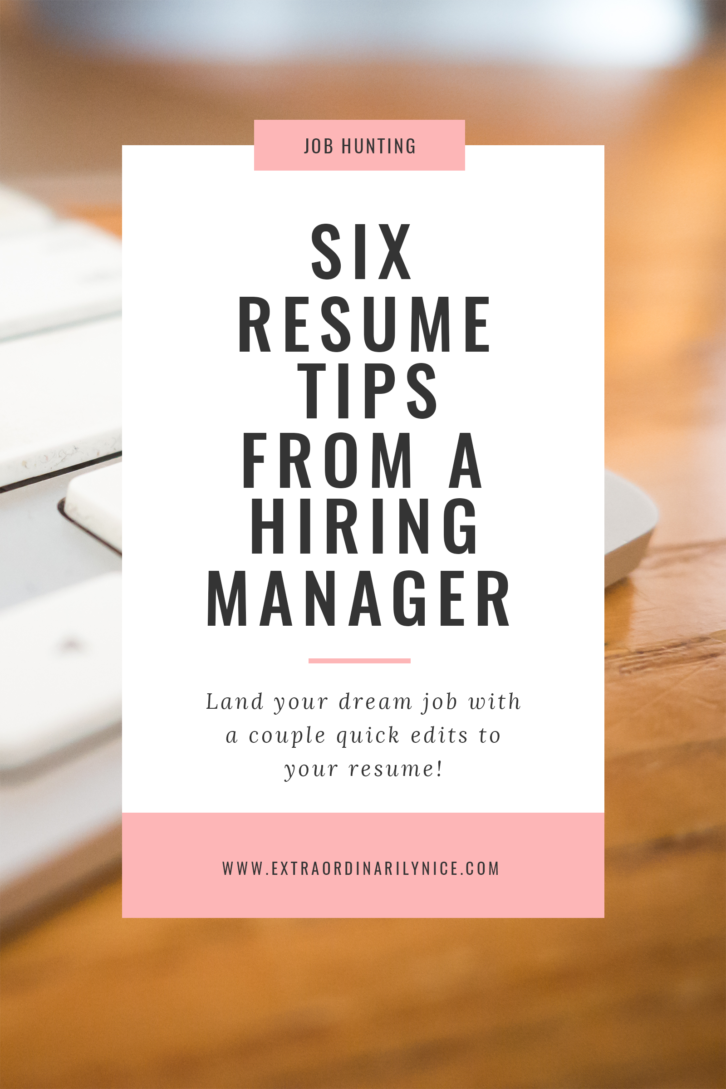 Six Resume Tips From A Hiring Manager Career Advice Advice And