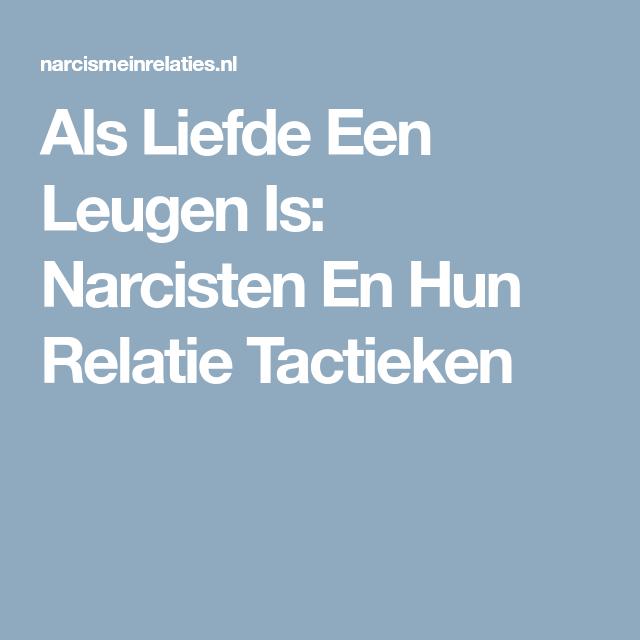 Als Liefde Een Leugen Is: Narcisten En Hun Relatie