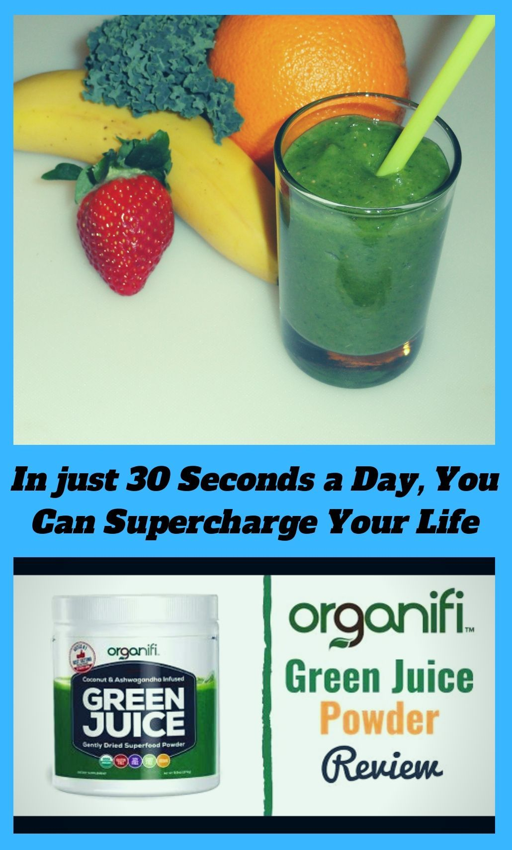 #organifi In just 30 Seconds a Day, You Can Supercharge Your Life, Restore Glowing Good Health and F...