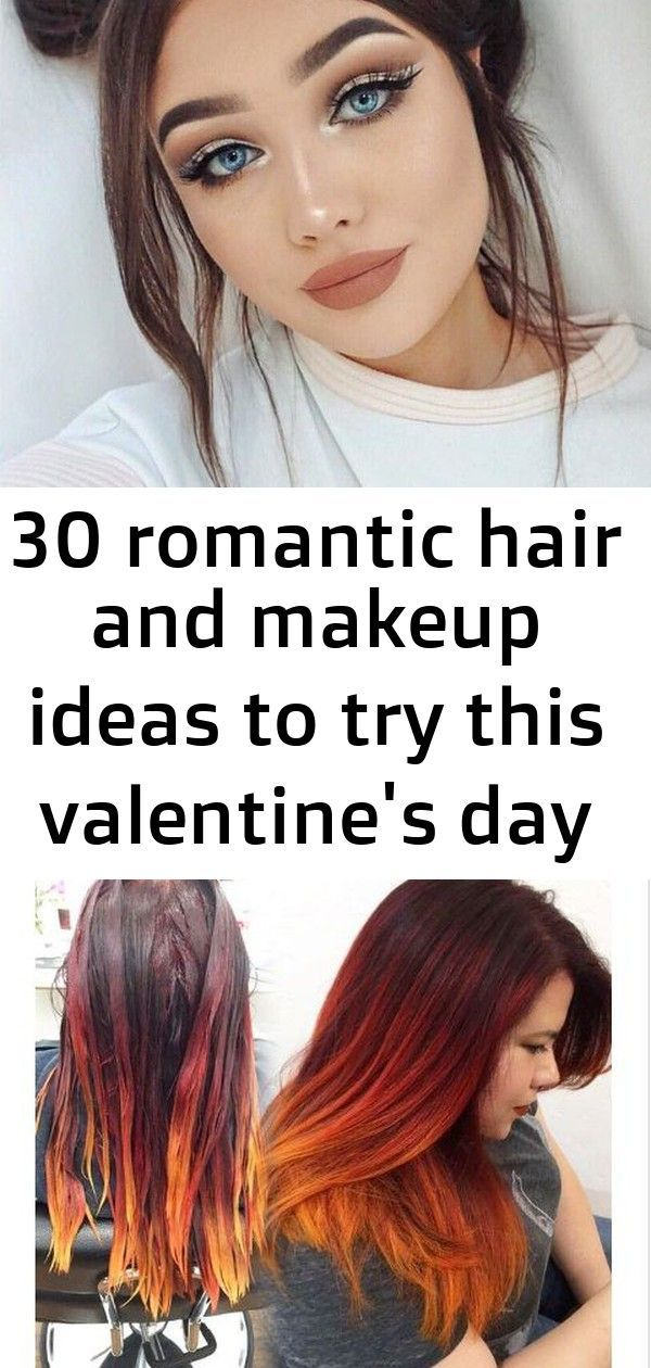 30 romantic hair and makeup ideas to try this valentine's day 30 romantic hair and makeup ideas to