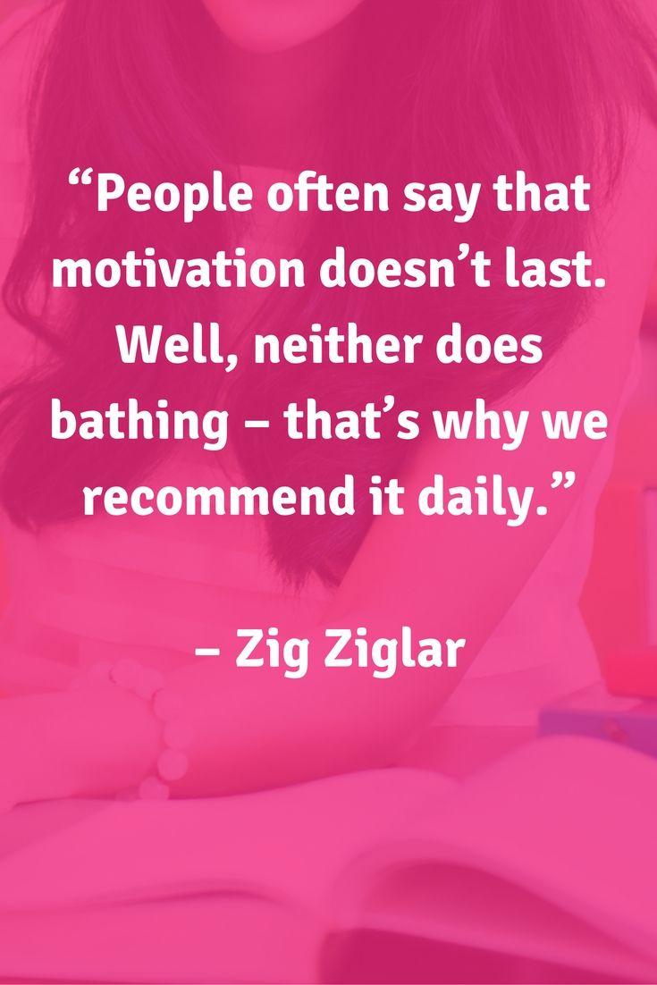 Quotes Zig Ziglar 5 Ways To Supercharge Your Motivation  School Quotes Zig Ziglar