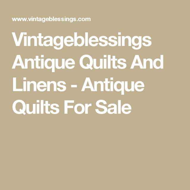 Vintageblessings Antique Quilts And Linens - Antique Quilts For Sale