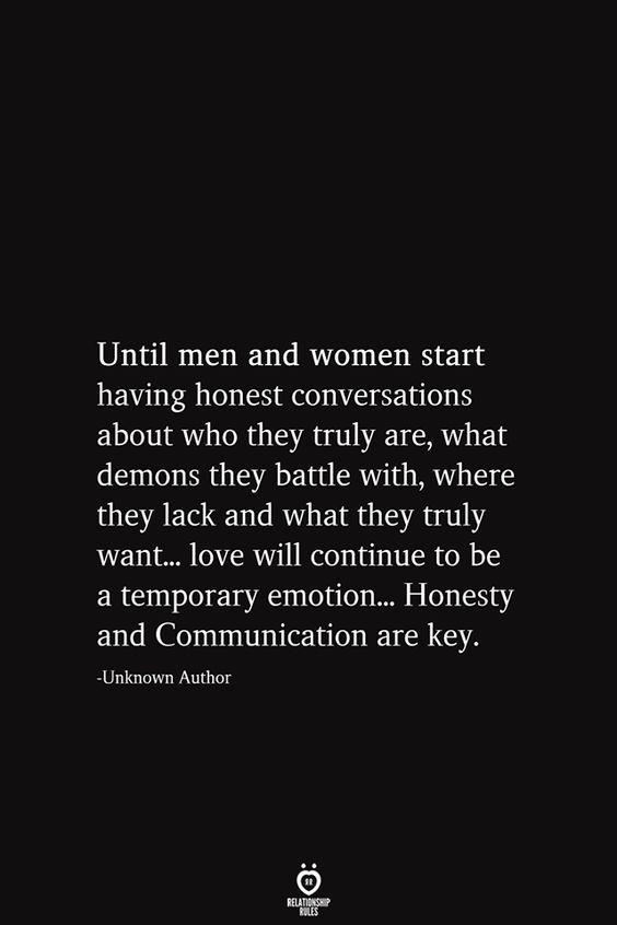Jusqu'à ce que les hommes et les femmes commencent à avoir des conversations honnêtes sur qui ils sont vraiment   – Word