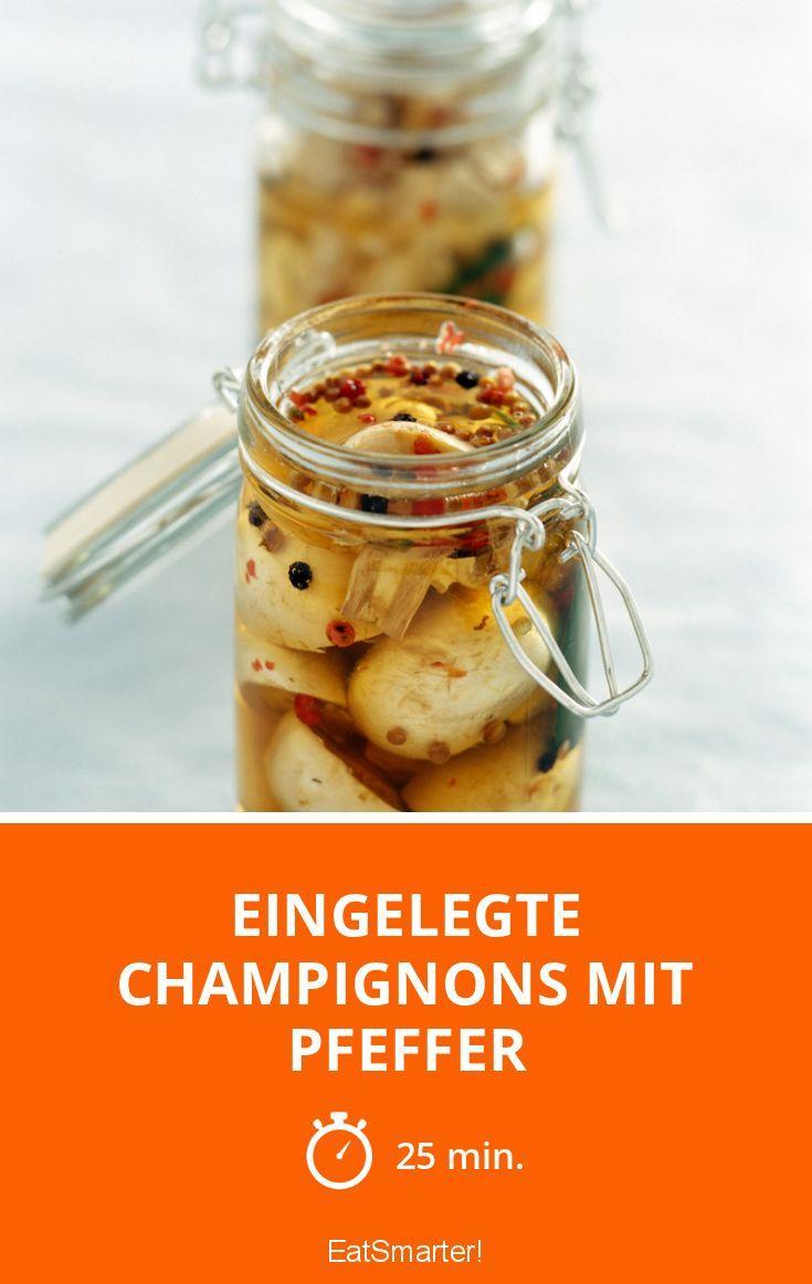 eingelegte champignons mit pfeffer rezept eingelegte