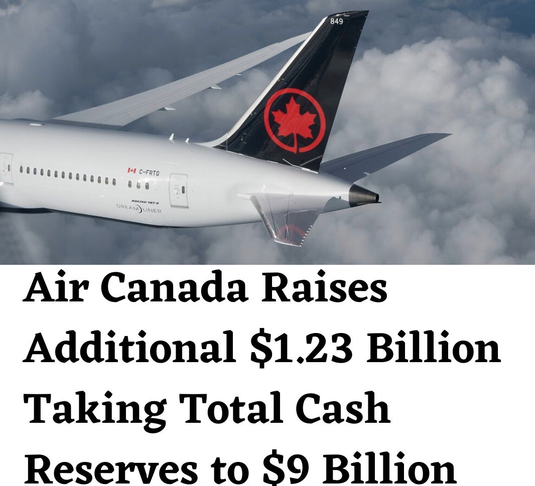 avition news aircraft Air Canada has raised additional