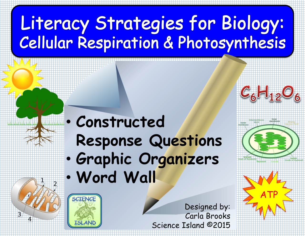 Literacy Strategies for Biology Cellular Respiration and
