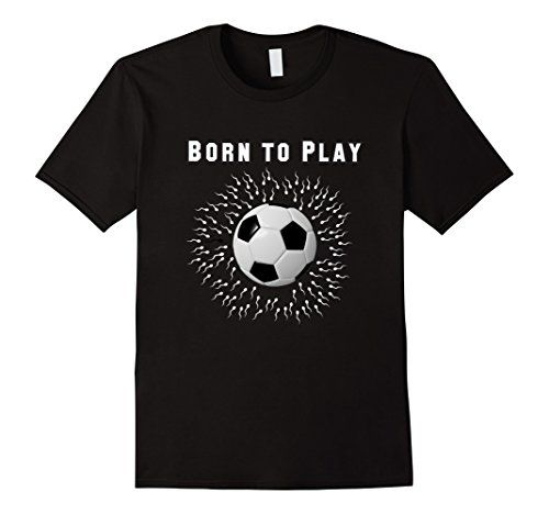 Soccer white - Male Small - Black Born to Play http://www.amazon.com/dp/B01AQUVAYI/ref=cm_sw_r_pi_dp_blVYwb1V0PF86