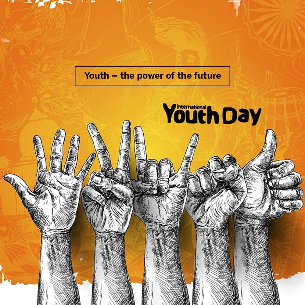 Youth The Power Of The Future International Youth Day