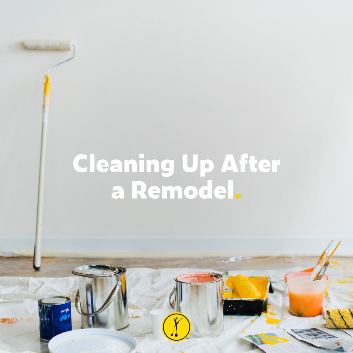 How to Clean Up after Construction or Remodeling (With