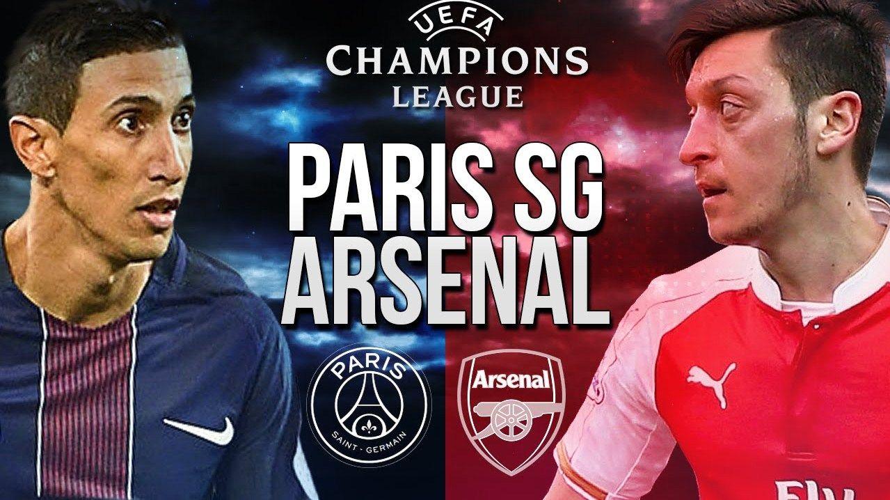 Arsenal Vs Paris Saint Germain Live Stream Champions League Arsenal Paris Saint Germain