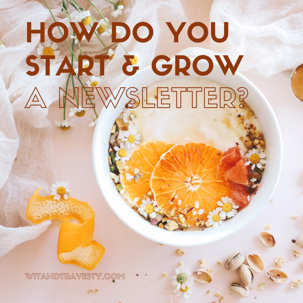 How Do You Start & Grow a Newsletter Newsletters, Email