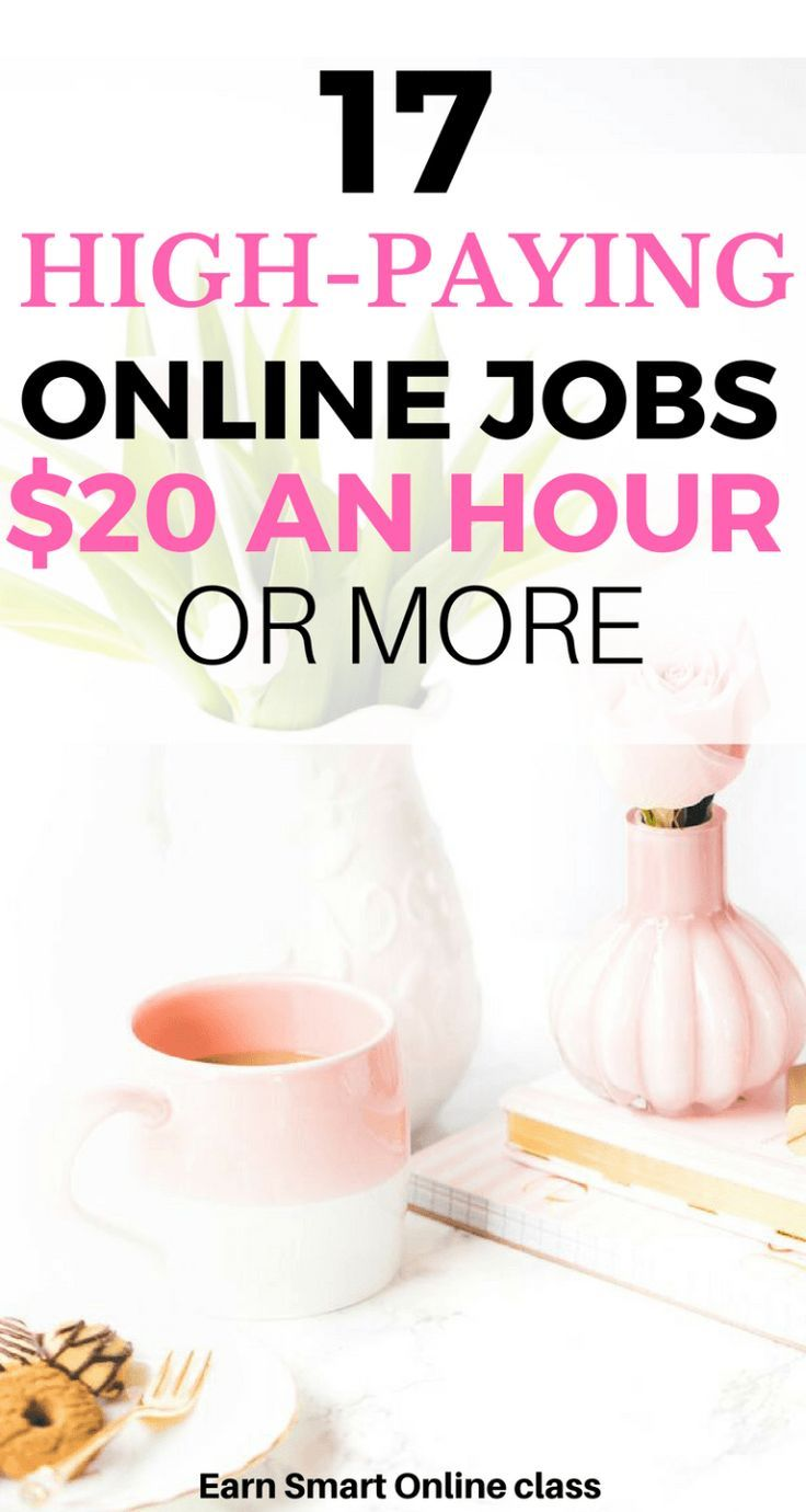 17 Jobs For 17 Year Olds That Will Pay For College: 17 Online Jobs Paying $20 An Hour Or More