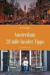 Photo of Amsterdam Insider Tipps: 28 tolle Sehenswürdigkeiten & Reisetipps ⋆ LittleCIT…