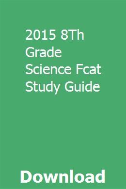 2015 8Th Grade Science Fcat Study Guide | Study guide, 8th ...