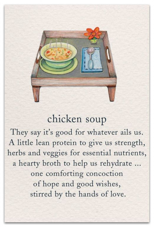 Inside Message: Sending this with the wish that you feel better again very soon.  #cardthartic #greetingcard #getwellsoon #feelbetter #chickensoup #stationary #meaningsoflife #greetingcards #lifequotes #meaning #of #life #quotes