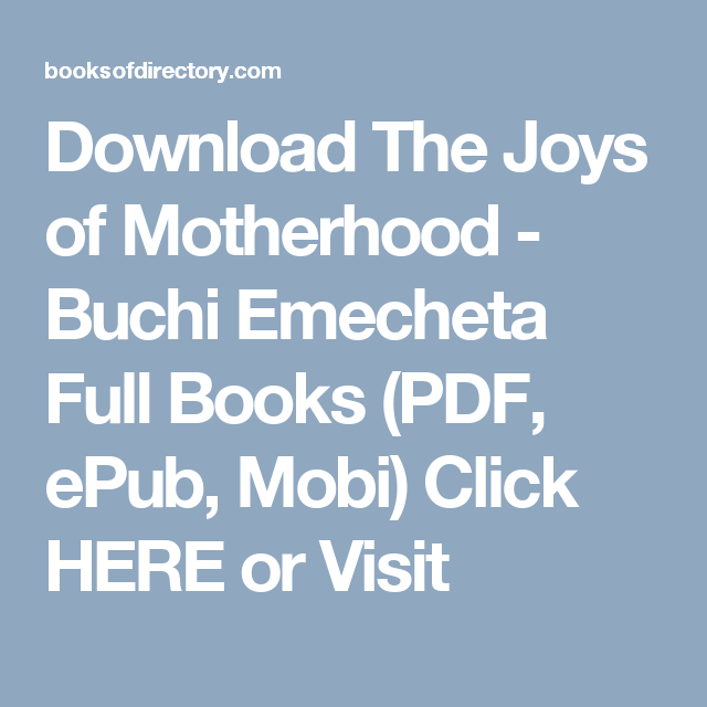 Download The Joys of Motherhood - Buchi Emecheta Full Books (PDF