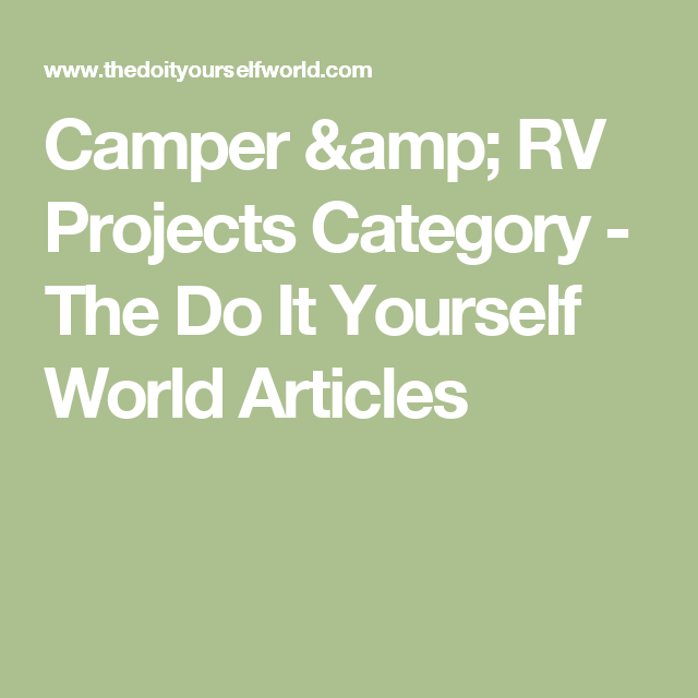 Camper rv projects category the do it yourself world articles camper rv projects category the do it yourself world articles solutioingenieria Images