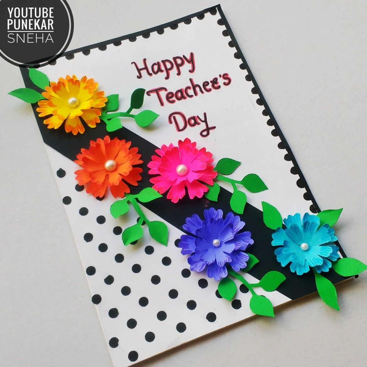 Teacher S Day Card Making How To Make Easy Teachers Day Card Making By Punekar Sneha Happy Teachers Day Card Teacher Birthday Card Card Making Birthday