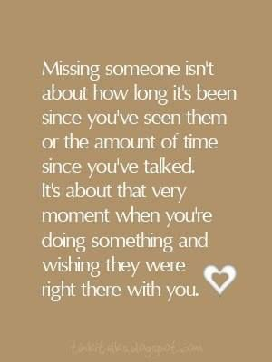What does it mean to miss someone dearly