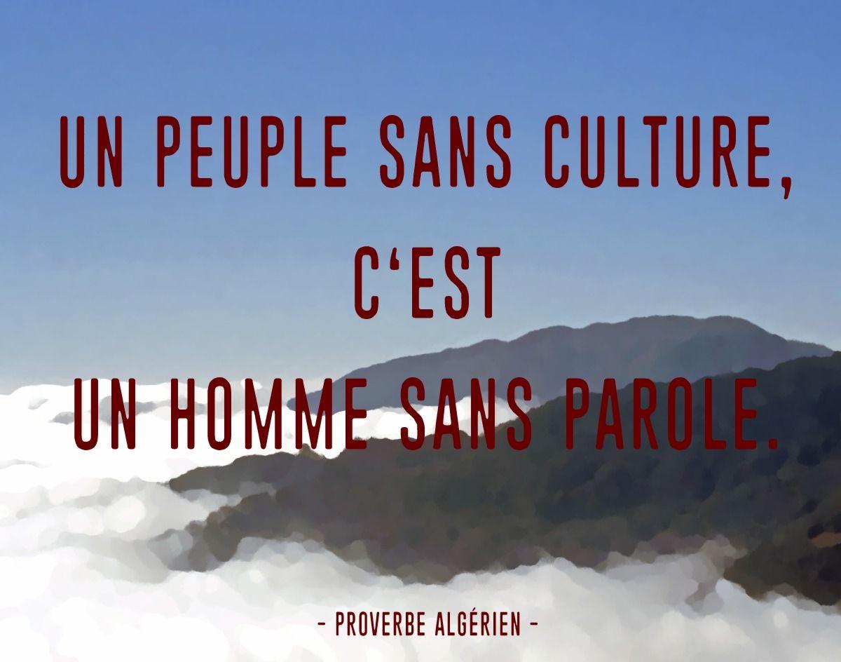 Proverbe Algerien Un Peuple Sans Culture Proverbe Algerien