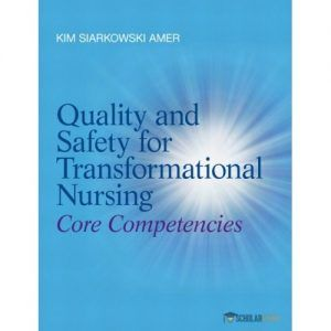 Test bank downloadable for quality and safety for transformational test bank downloadable for quality and safety for transformational nursing core competencies 1e by amer fandeluxe Images