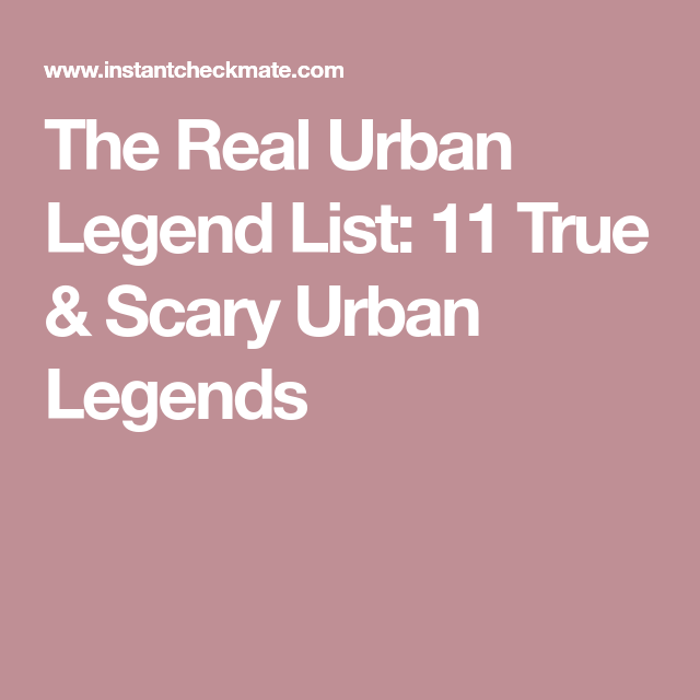psychological aspects of urban legends essay Urban legends are fun stories passed around so frequently that lots of people know of them people may believe urban legends are true until they see the legend discussed in one of brunvand's amusing books or a skeptical web site.
