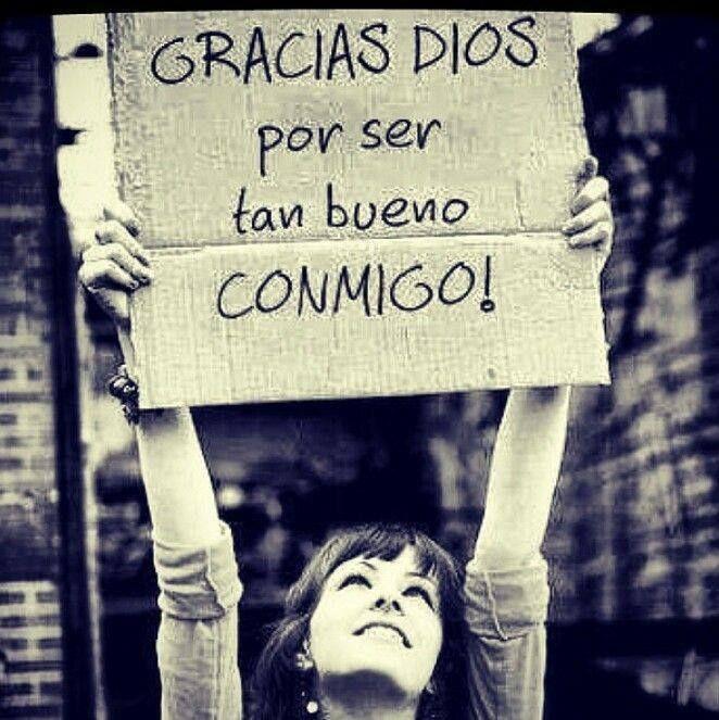 Gracias Dios Iglesia Pinterest Gracias Dios Gracias Y Frases