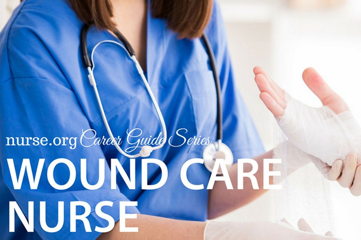 Certified Wound Care Nursing Career Guide Wound care