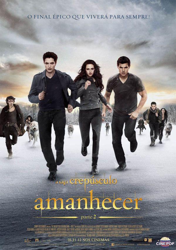 A Saga Crepusculo Amanhecer Crepusculo Amanhecer Amanhecer