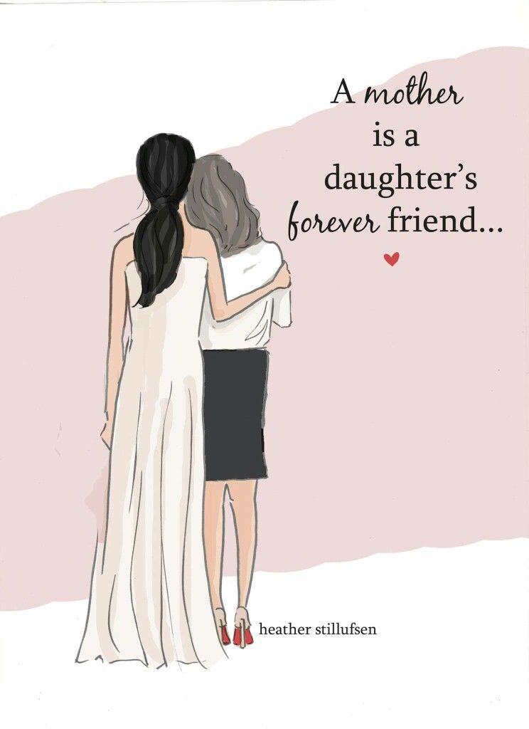 illustrated Inspiration Daughter quotes, Mother