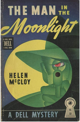 The Man in the Moonlight - Helen McCloy, 1940. A detective novel featuring Dr. Basil Willing ... abundance of arcane bits of scientific knowledge that made up the clues and evidence in her usual fascinating plot. She introduces biochemistry, anatomy, abnormal psychology, symbology, and even the construction of heating and air conditioning units...