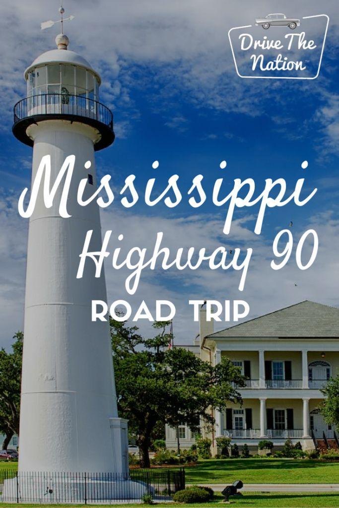 Road Trip On Mississippi Highway 90 Mississippi Travel