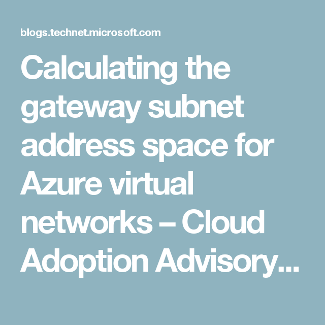 Calculating the gateway subnet address space for Azure