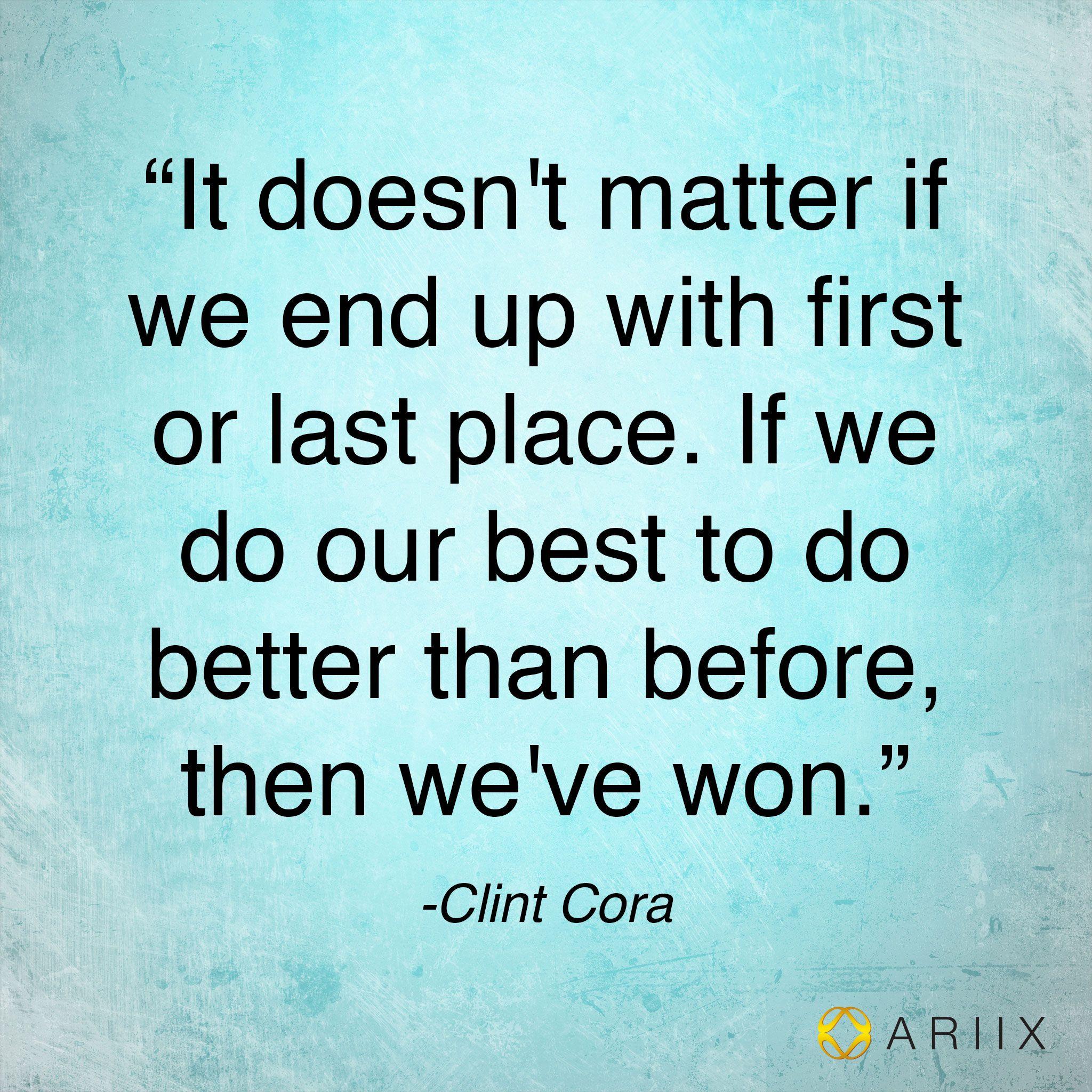 #MorningMotivation #quote #ClintCora #10072013
