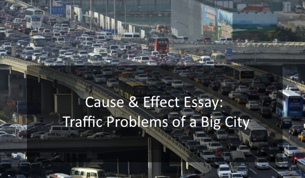 big city problems essay In last few years the population of the world is increasing day by day and people are facing traffic problems in big cities unfortunately we have little road sense and perhaps, no respect for the traffic rules.