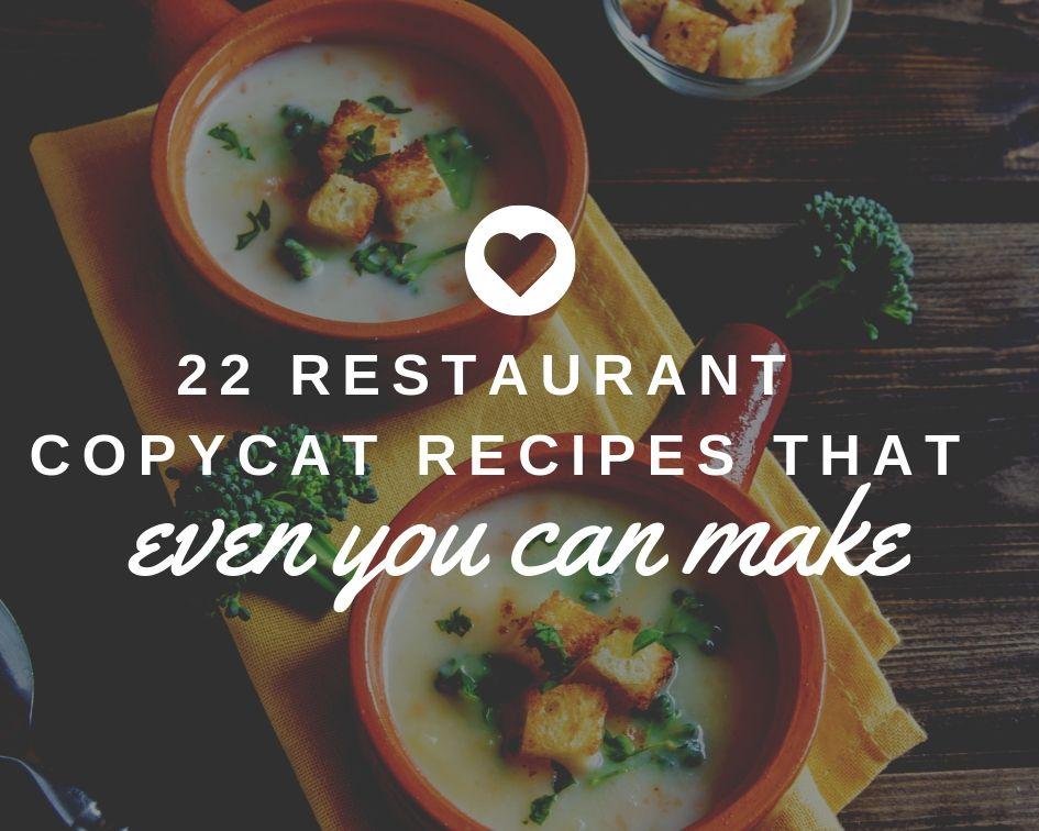 22 Restaurant Copycat Recipes Even You Can Make Just A Pinch In 2020 Copycat Restaurant Recipes Copycat Recipes Crunchwrap Recipe